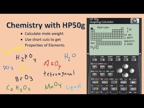 HP50g: Chemistry functions MOLWT and PTPRO  Calculate mole