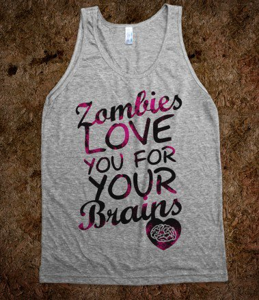 #Skreened                 #love                     #Zombies #Love #Your #Brains #(Tank) #That #Kills #Skreened #T-shirts, #Organic #Shirts, #Hoodies, #Kids #Tees, #Baby #One-Pieces #Tote #Bags               Zombies Love You For Your Brains (Tank) - That Kills Me - Skreened T-shirts, Organic Shirts, Hoodies, Kids Tees, Baby One-Pieces and Tote Bags                                        http://www.seapai.com/product.aspx?PID=722847