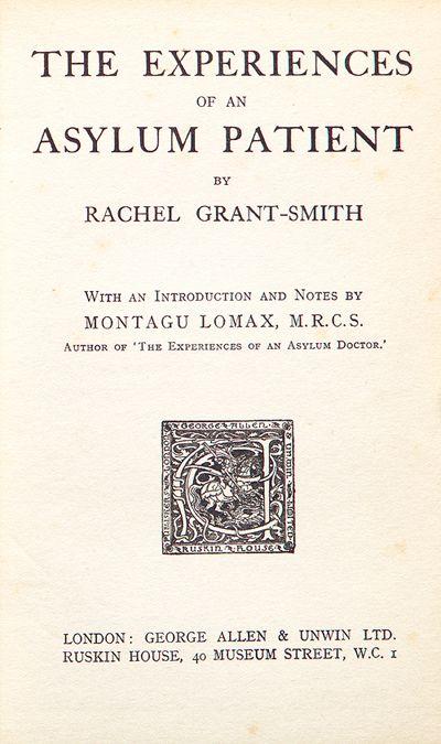 The Experiences Of An Asylum Patient By Rachel Grant Smith 1922 Mental Asylum Medical History Psychiatry