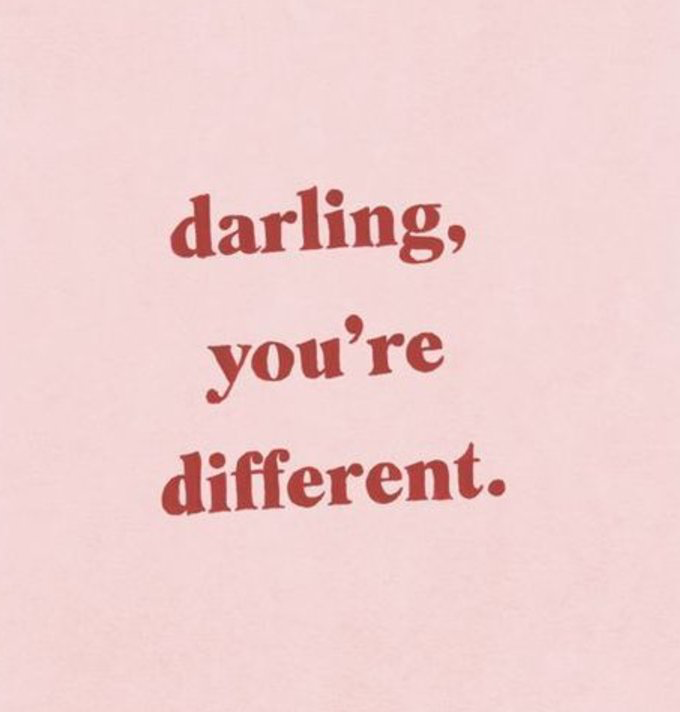 Darling you're different