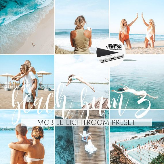 Mobile Lightroom Preset Beach Bum 3 Mobile Preset Blogger Preset for