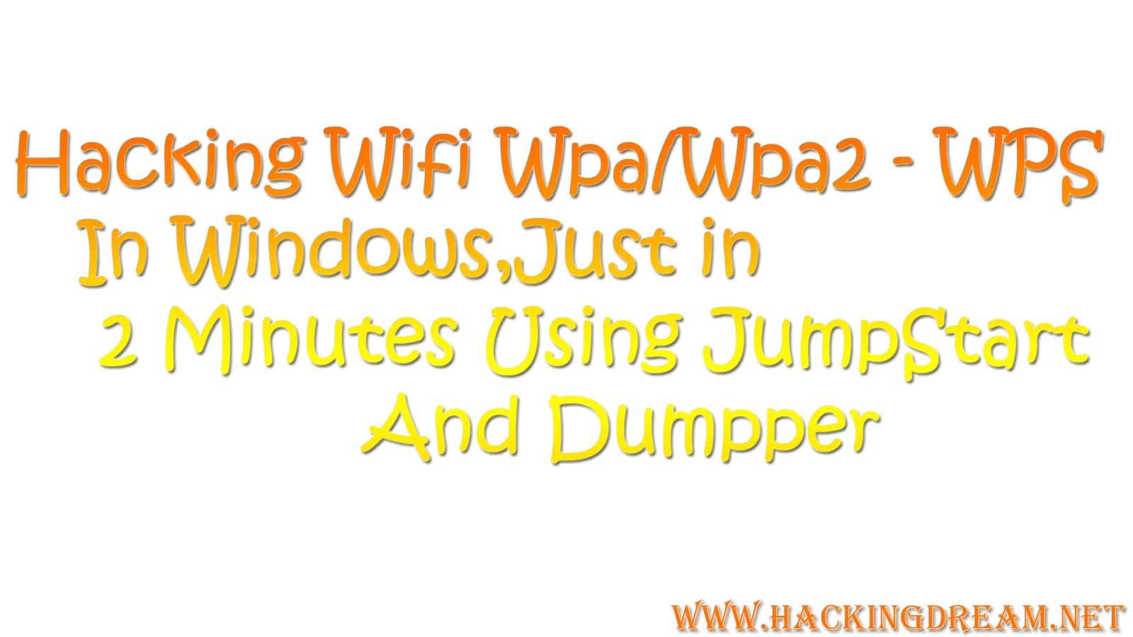 Hack Wifi Wpa/WPA2 -WPS through windows easily just in 2 minutes
