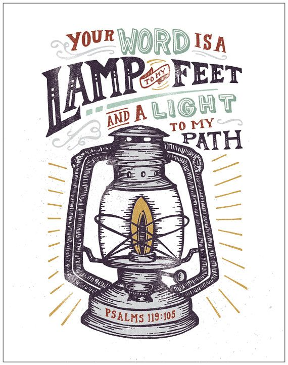 Psalm 119, Your Word is a Lamp to my Feet and a Light to