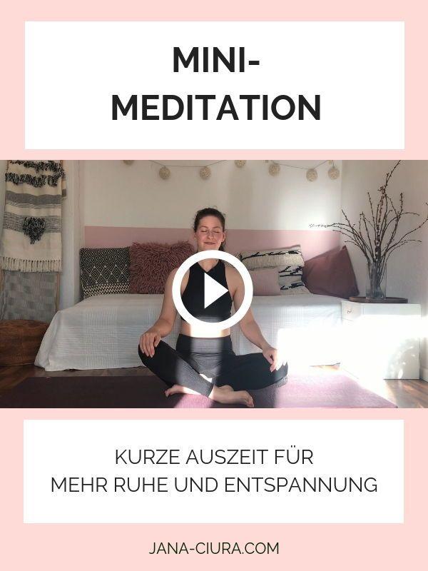 Video: Mini-Meditation für Ruhe und Entspannung — Jana Ciura | Meditation und Yoga