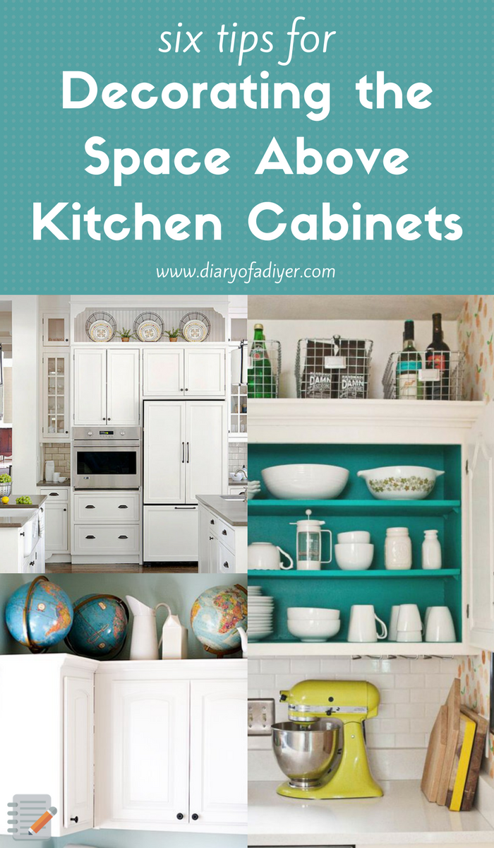 Decorating above your kitchen cabinets doesn\'t have to be tacky ...