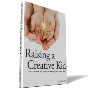 """Raising a Creative Kid ebook! """"Simple strategies for igniting and nurturing that creative spark"""" -- love it!"""