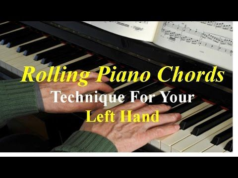Rolling Piano Chords Technique For Left Hand Youtube Piano