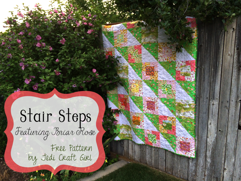 Stair Steps Quilt Pattern Featuring Briar Rose Quilt Stories Crafts For Girls Quilt Patterns