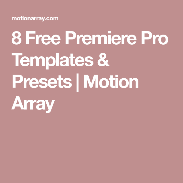 8 Free Premiere Pro Templates Presets Free Assets For Videos