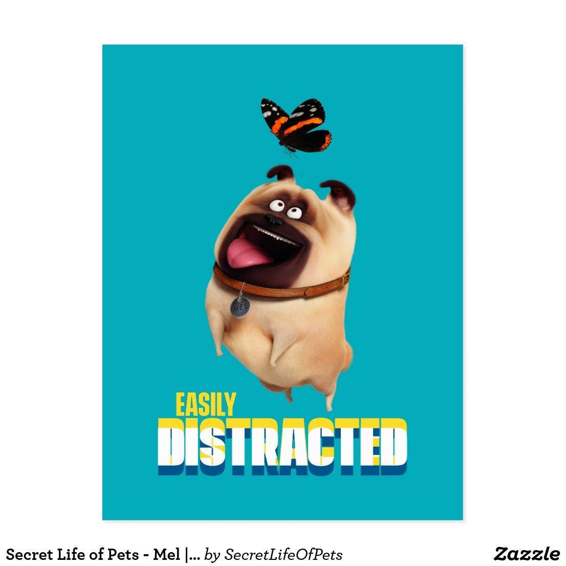 Secret Life Of Pets Mel Easily Distracted Postcard Secret Life Of Pets Secret Life Wonder Pets