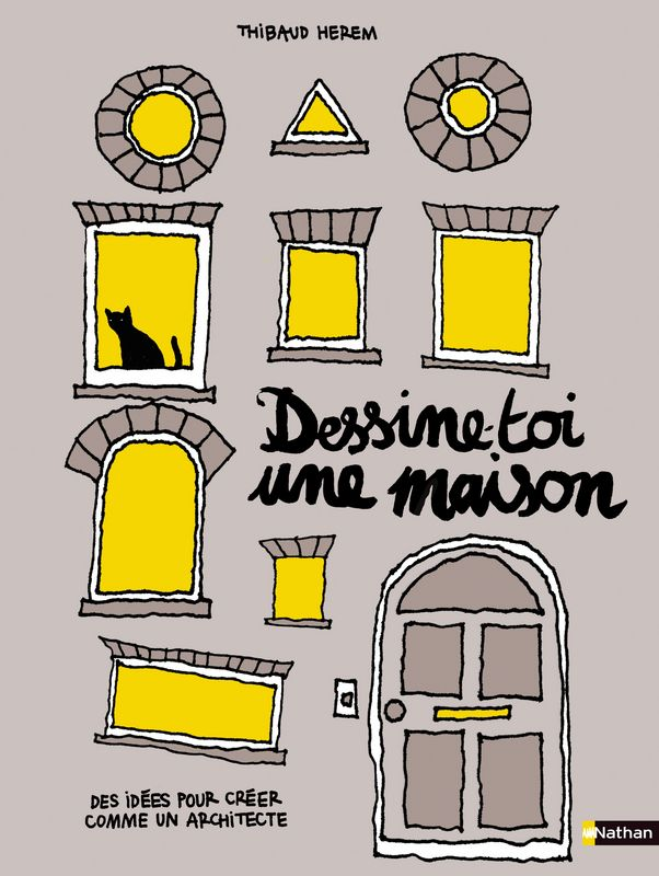 Dessine-toi une maison, Thibaud Herem   apprendre à dessiner des - apprendre a dessiner une maison