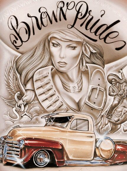 Brown pride chicano art latino art lowrider art - Brown pride lowrider ...