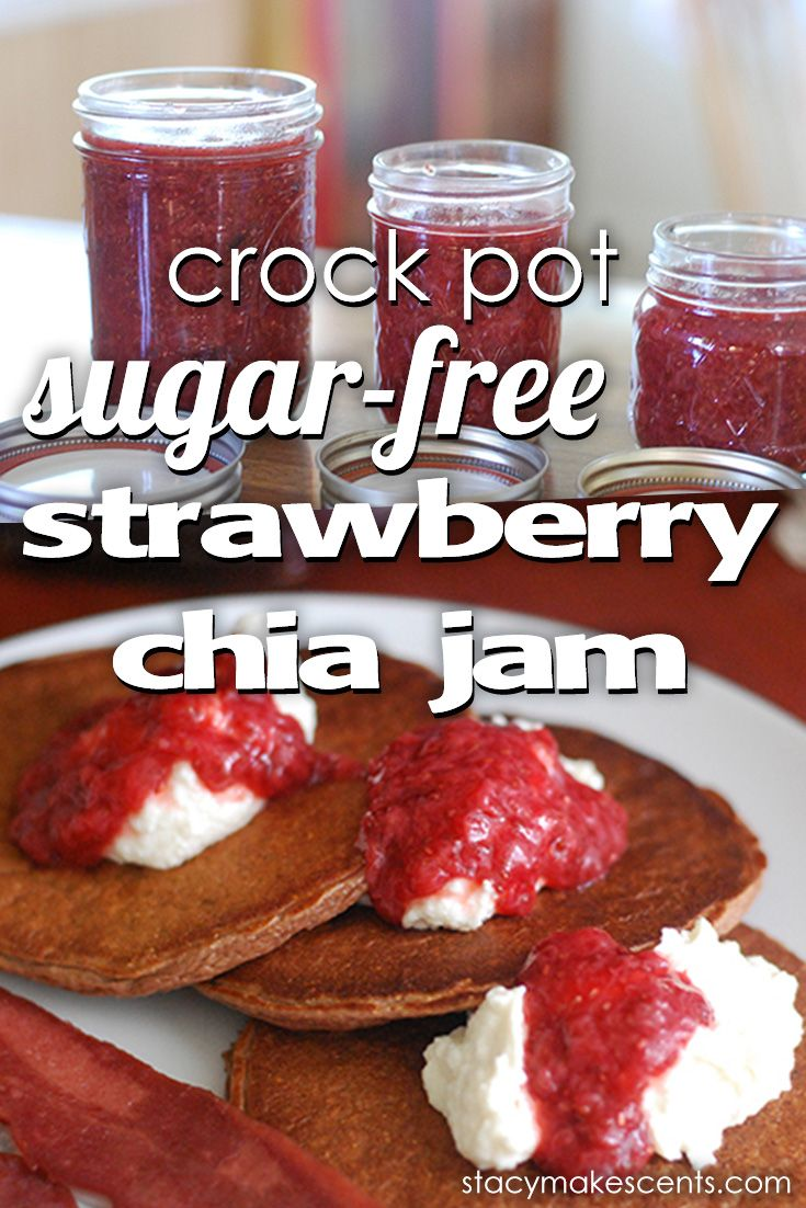 Crock Pot Sugar-Free Strawberry Chia Jam | Food preservation