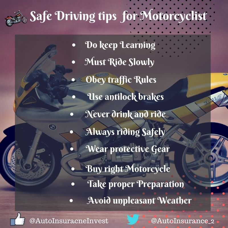 10 Safe Driving Tips For Motorcyclist Safe Driving Tips Driving