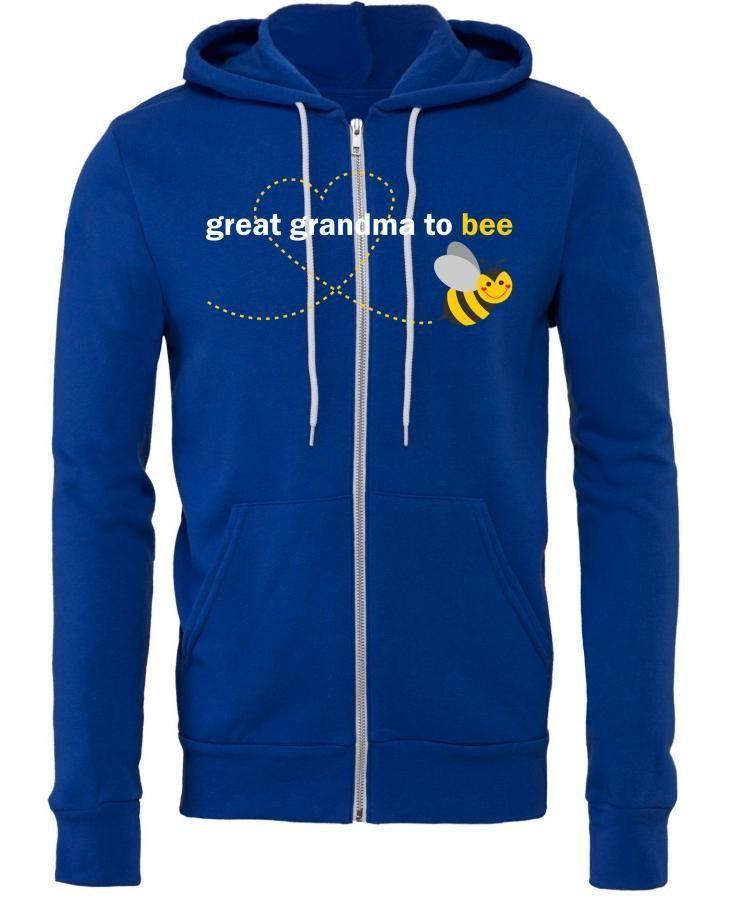 Great Grandma To Bee Zipper Hoodie