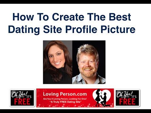 How To Create A Dating Site Profile