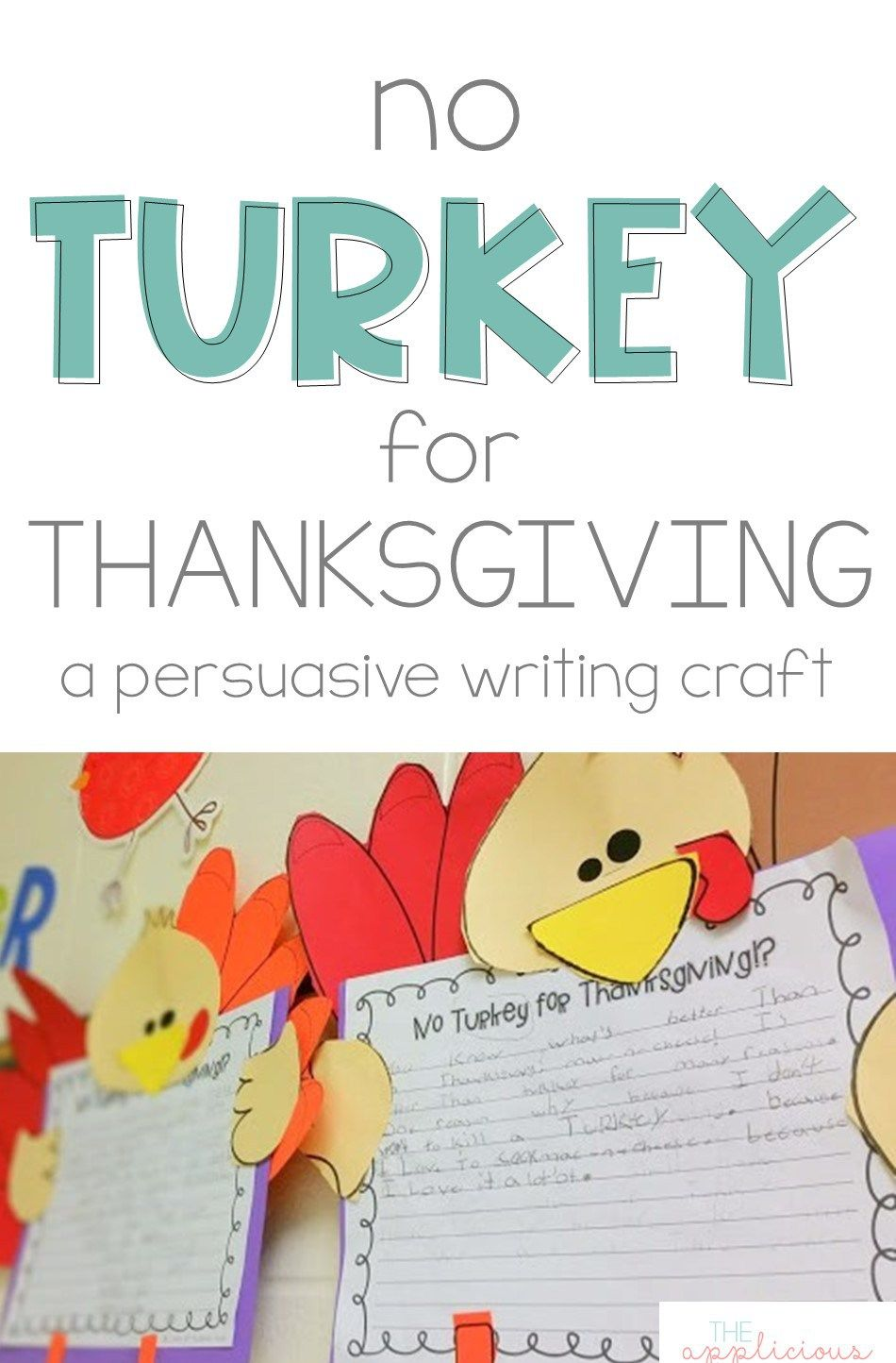 Thanksgiving Writing No Turkey For Thanksgiving Persuasive Writing  Students Write A Persuasive Essay Explaining Convincing People To Eat  Something Other Than Turkey On Thanksgiving Day Science Fiction Essay Topics also Search Essays In English  Writing Service Plans For Emotionally Disturbed Children