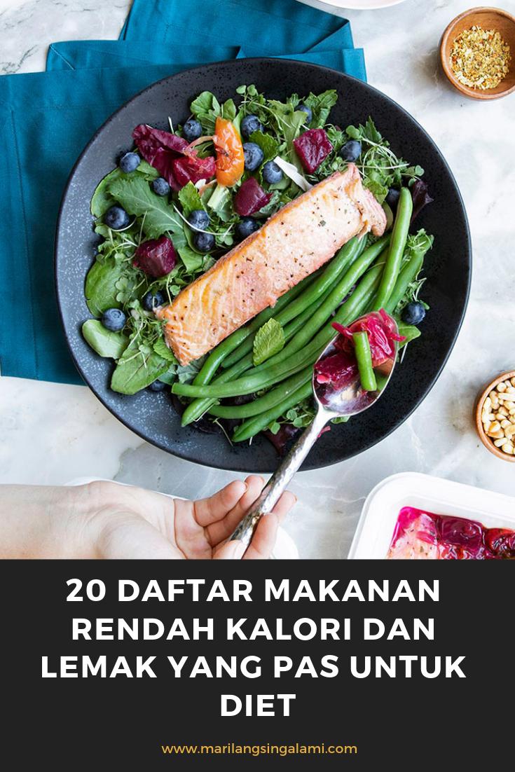 20 Daftar Makanan Rendah Kalori Dan Lemak Yang Pas Untuk Diet