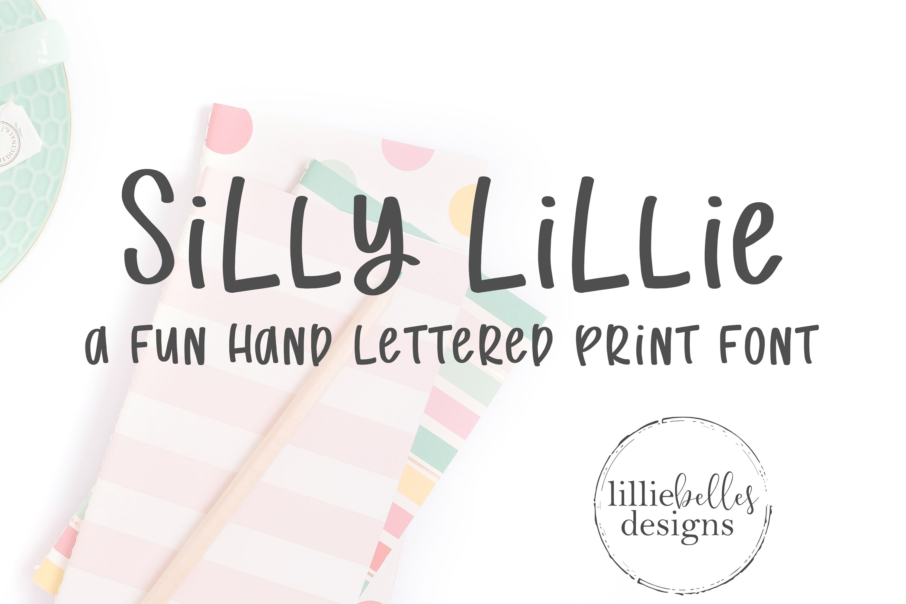 Silly Lillie In 2020 Print Fonts Cool Fonts Lettering