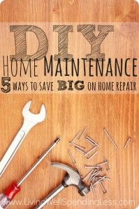 DIY Home Maintenance--5 Ways to Save BIG On Home Repair. Great instructions for simple (but often forgotten) home maintenance fixes that can save you a TON of money on costly home repairs!