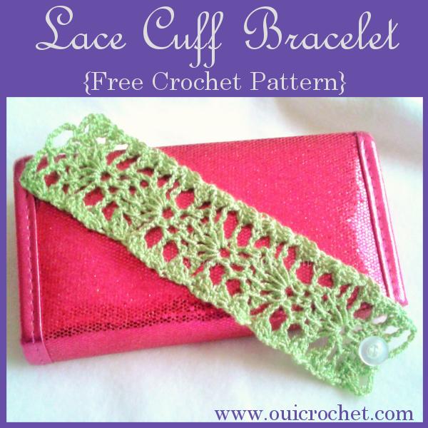 Lace Cuff Bracelet {Free Crochet Pattern} | Oui Crochet: Free ...