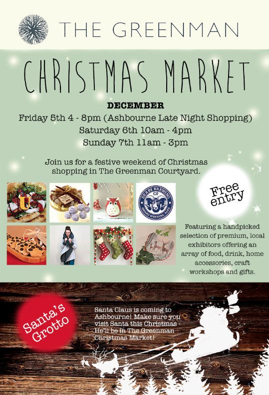 Christmas Market at the Green Man - Come and see Santa! Late night Opening Friday 7th 2014 til 8.00pm in Ashbourne #youngideas