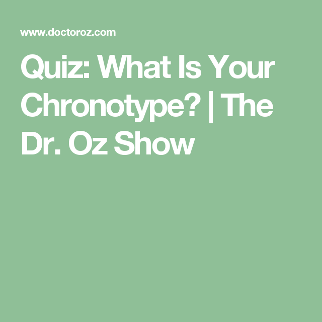whats your chronotype