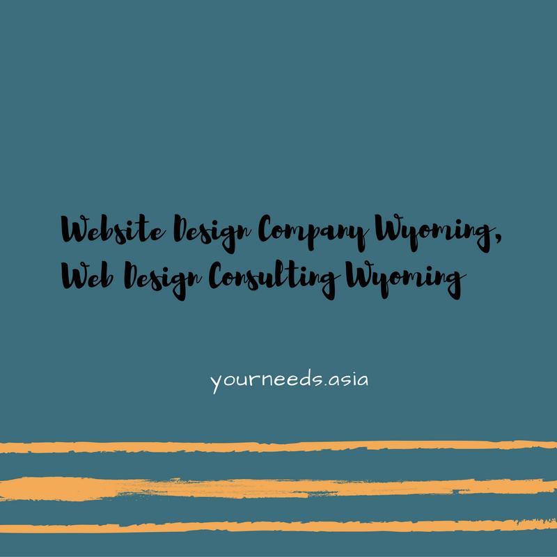Website Design Company Wyoming Web Design Consulting Wyoming Website Design Company Web Design Website Design