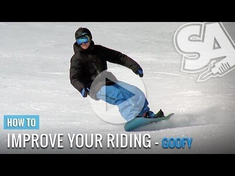 How To Snowboard Improve Your Riding Goofy Common