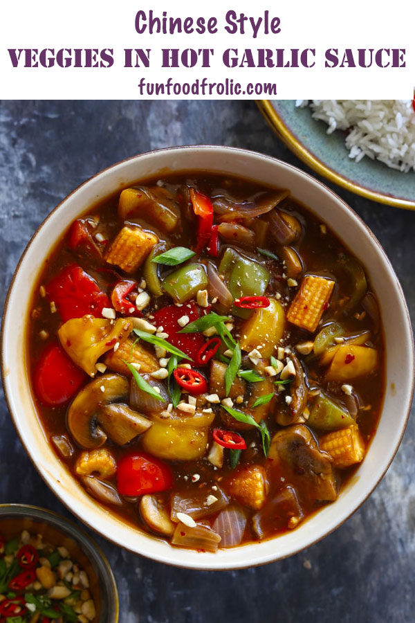 Vegetables In Hot Garlic Sauce Is A Delicious Chinese Style Vegetarian Gravy It Is An Excellent O In 2020 Hot Garlic Sauce Vegetarian Gravy Vegetarian Recipes Healthy