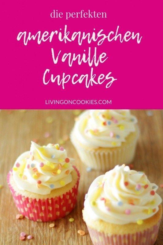 Die perfekten amerikanischen Vanille Cupcakes -