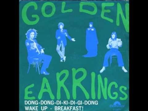 Golden Earrings - Dong - Dong - Di - Ki - Di - Gi - Dong