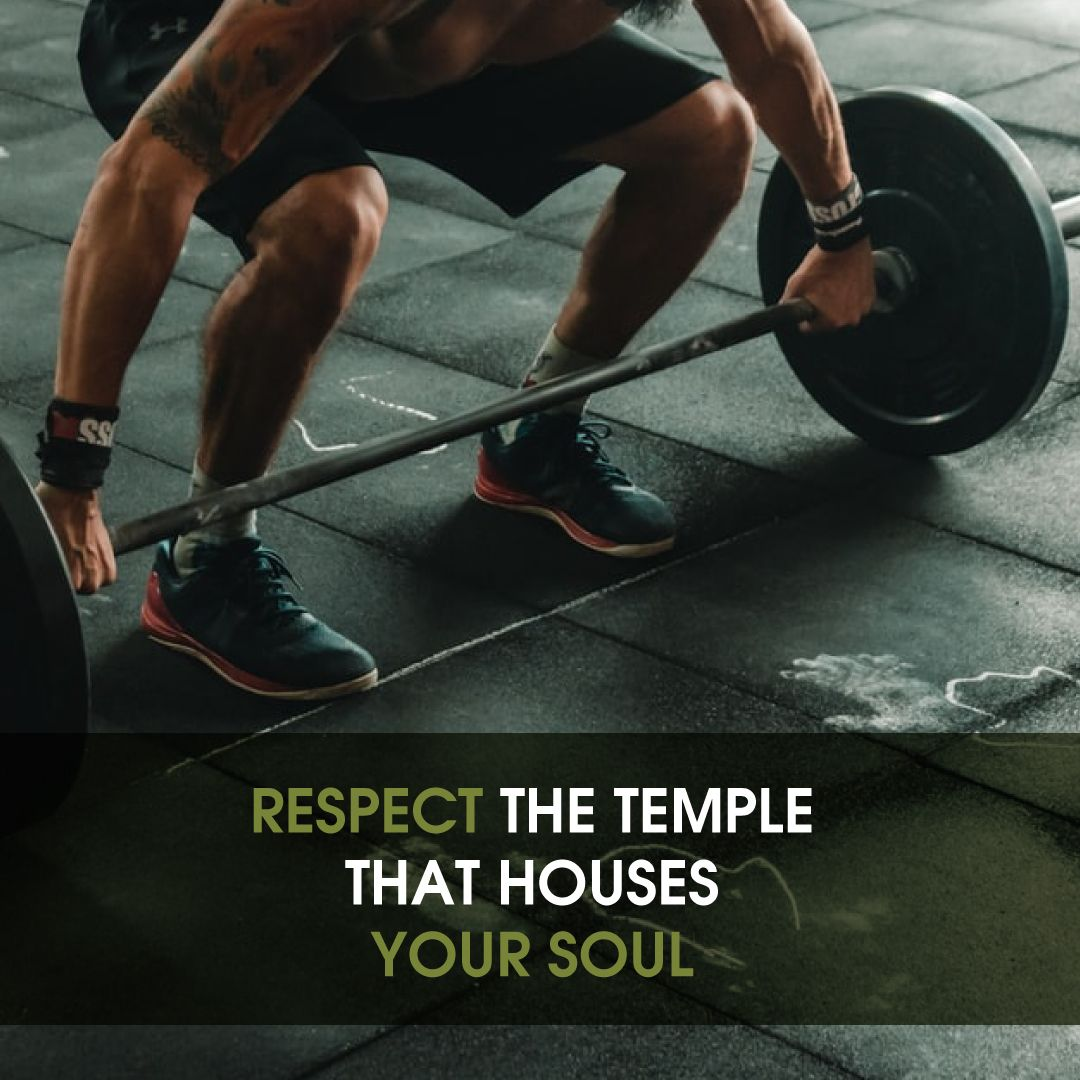 Respect Your Temple Gym Life Workout How To Stay Healthy