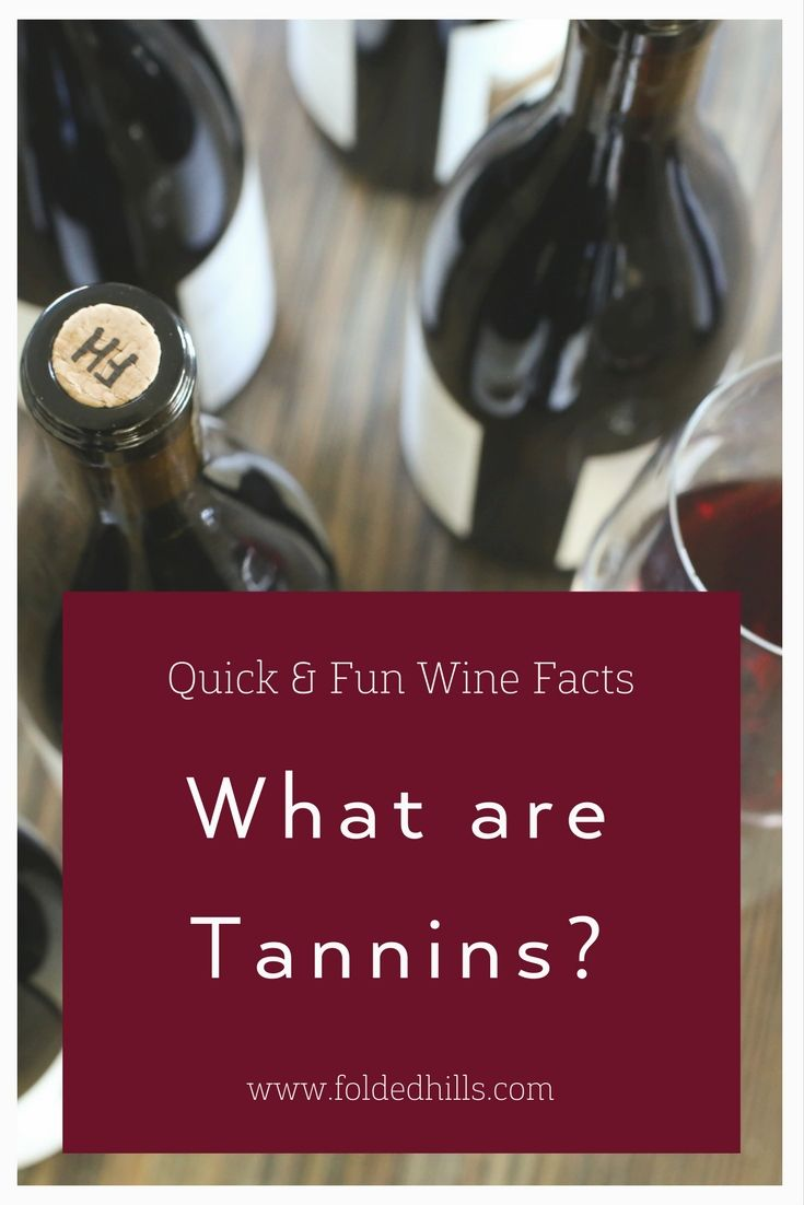 Pin By Folded Hills On Wine 101 Wine Facts Wine Knowledge Tannin