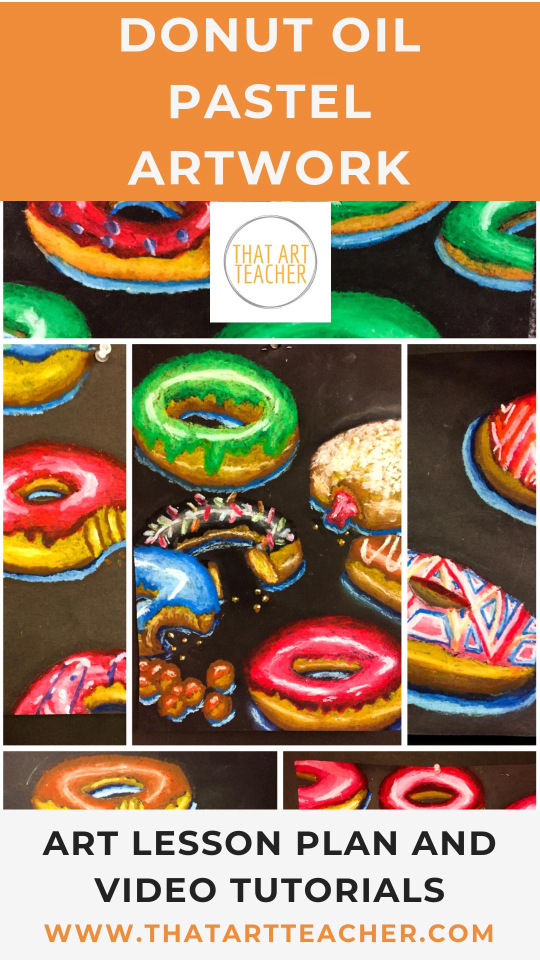Donut Oil Pastel Lesson Plan That Art Teacher