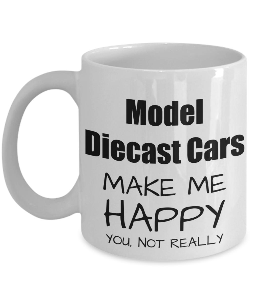 Model Diecast Cars Lover Gift Funny Die Cast Car Fan Mug Hobby Birthday Idea Christmas