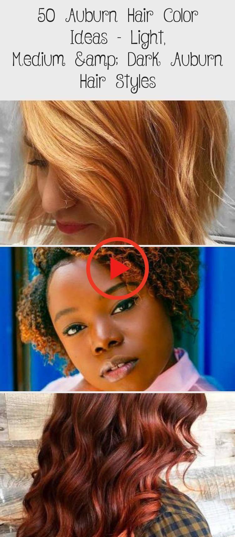 50 Auburn Hair Color Ideas – Light, Medium & Dark Auburn Hair Styles – Best Ha… #auburnhair…