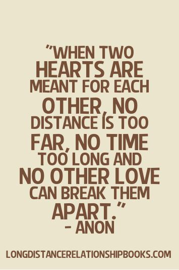 When Two Hearts Are Meant For Each Other No Distance Is Too Far
