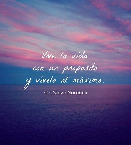 Vive La Vida Con Citas Spanish Inspirational Quotes