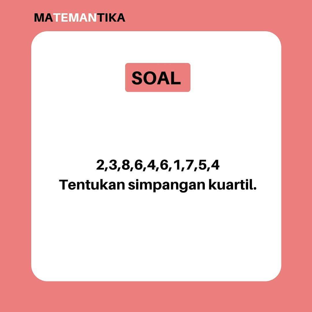 Learn Mathematics Indonesia Matemantika Belajar Matematika Online Instagram Kumpulan Soal Pembahasan Sma Pengantar Statistika Kelas 12