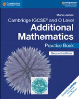 Cambridge Igcse And O Level Additional Mathematics Practice Book New 2018 Cambridge Igcse Mathematics Igcse Maths