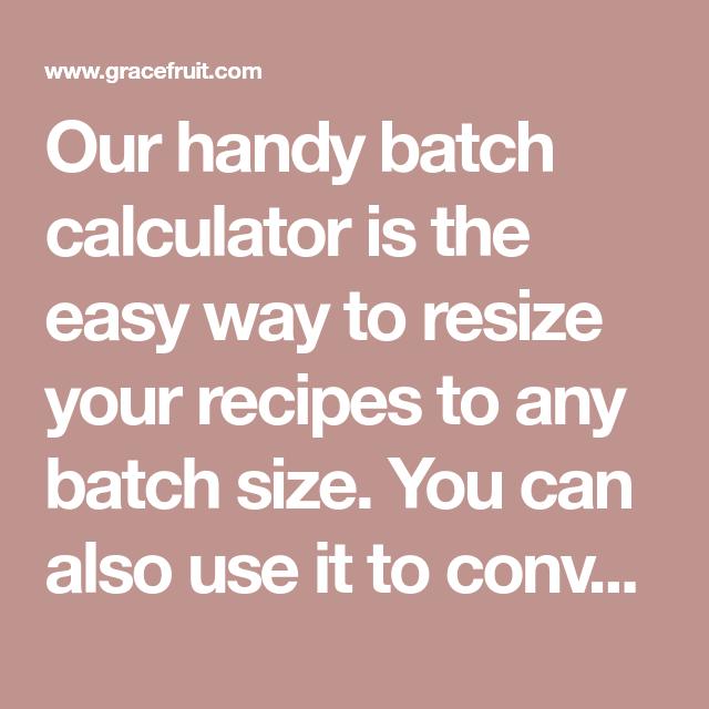 Batch calculator wholesale supplies plus.