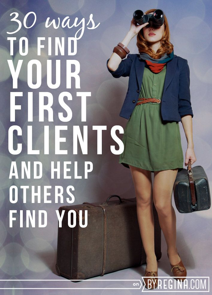30 Ways to Find Your First Clients (and help others find you - first interview tips