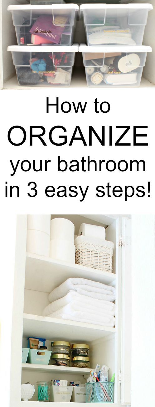 How to organize your bathroom in 3 easy steps Organizing, Easy and