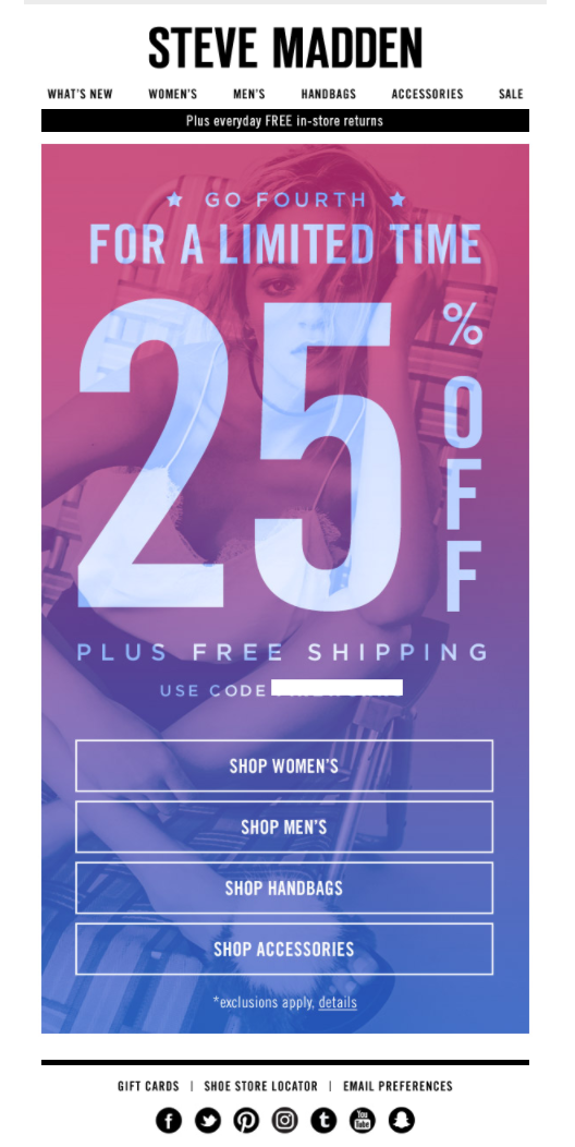 He reconocido Contradicción Fuera  Steve Madden was another brand to stick to a red, white and blue colour  palette for its Independence Day mailout. | Marketing, How to apply, Email  marketing
