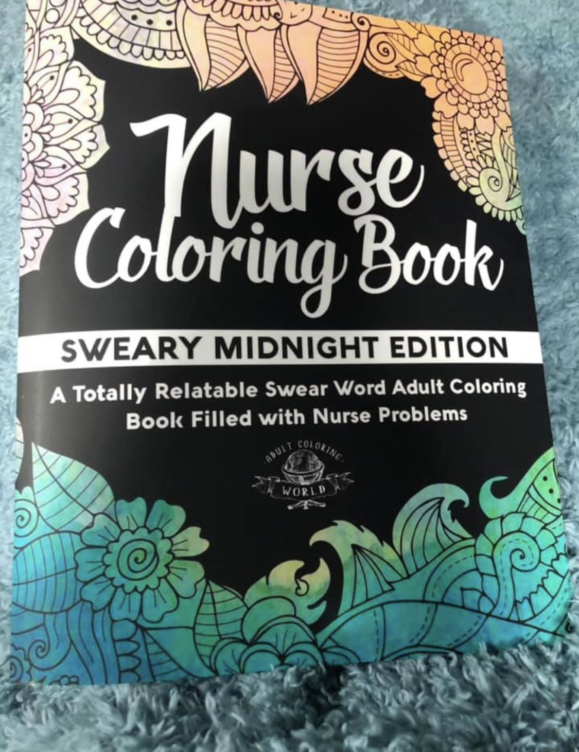 Nurse coloring book sweary midnight edition a totally relatable