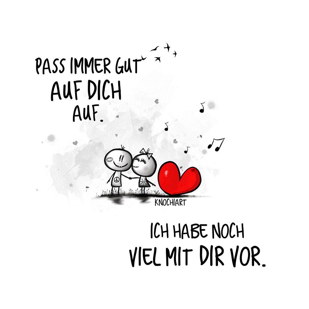 Pass Auf Dich Auf Love Liebe Pinterest Liebe