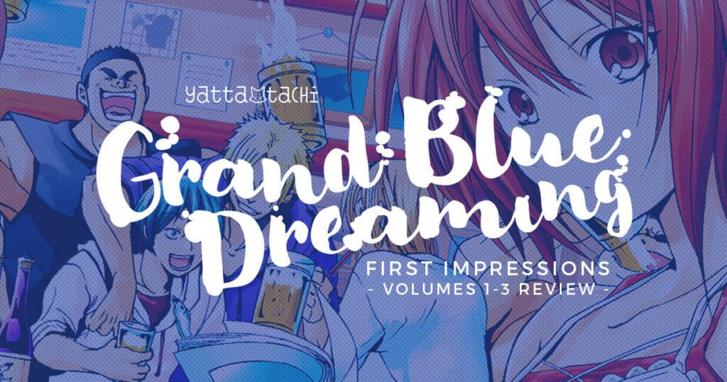 Grand Blue Dreaming First Impressions [Vol. 13] Review