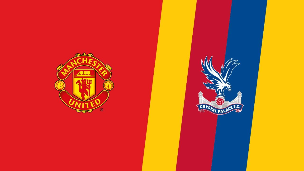 Crystal Palace Vs Manchester United Premier League Prediction And Preview Tv Channel Live Streaming Online Start Crystal Palace Manchester United The Unit
