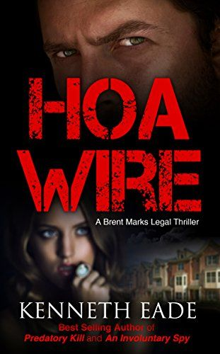 Legal Thriller: HOA Wire, A Courtroom   - Kindle Books- Free in 2019
